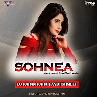 Sohnea-Miss-Pooja-Special-Dj-Karan-Kahar-Dj-Ishmeet-2017