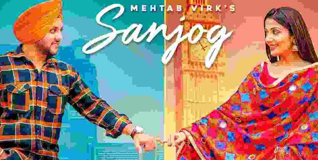 Sanjog - Mehtab Virk Ft Sonia Mann WhatsApp Status