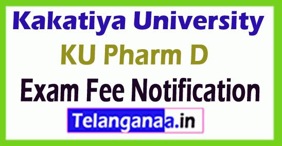Kakatiya University KU Pharm D Exam Fee Notification