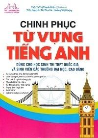 Chinh Phục Từ Vựng Tiếng Anh - Tạ Thị Thanh Hiền