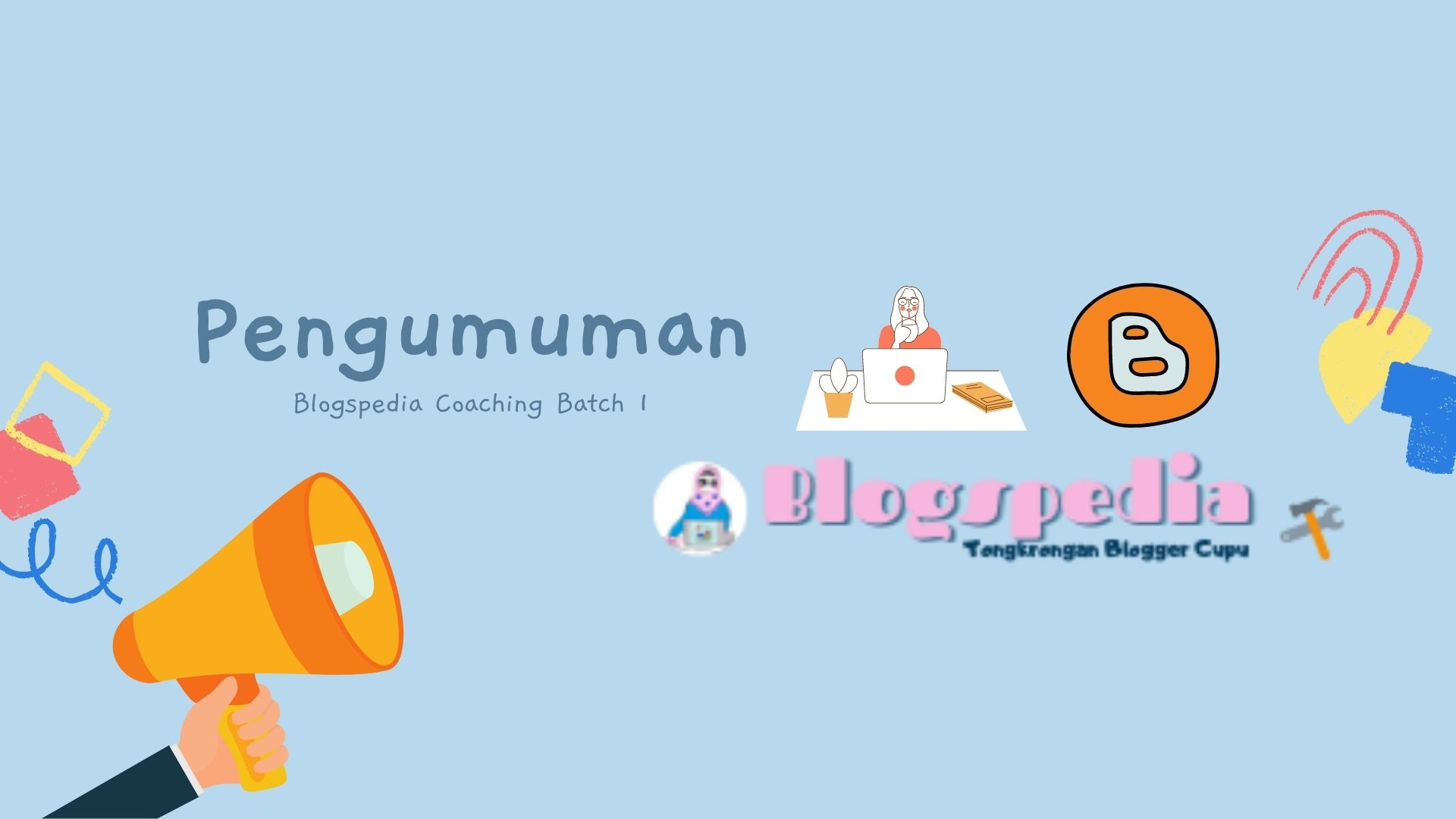 pengumuman peserta blogspedia coaching batch 1