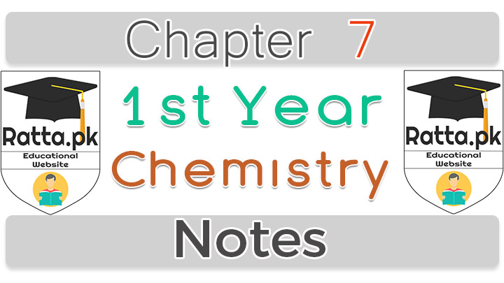 11th class chemistry chapter 7