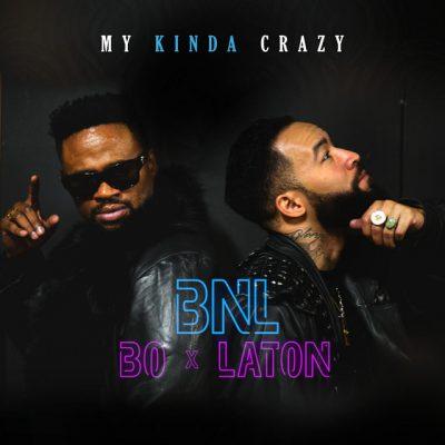 BAIXAR MP3 | BNL - My Kinda Crazy | 2020