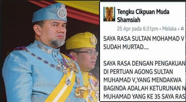 """Saya Rasa Sultan Muhamad V sudah Murtad"" - tengku cikpuan muda shamsiah"