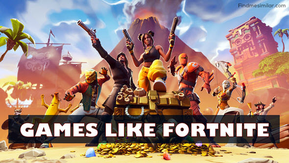 Recommendations for more games similar to Fortnite