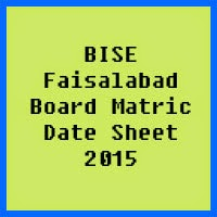 Matric Date Sheet 2017 BISE Faisalabad Board
