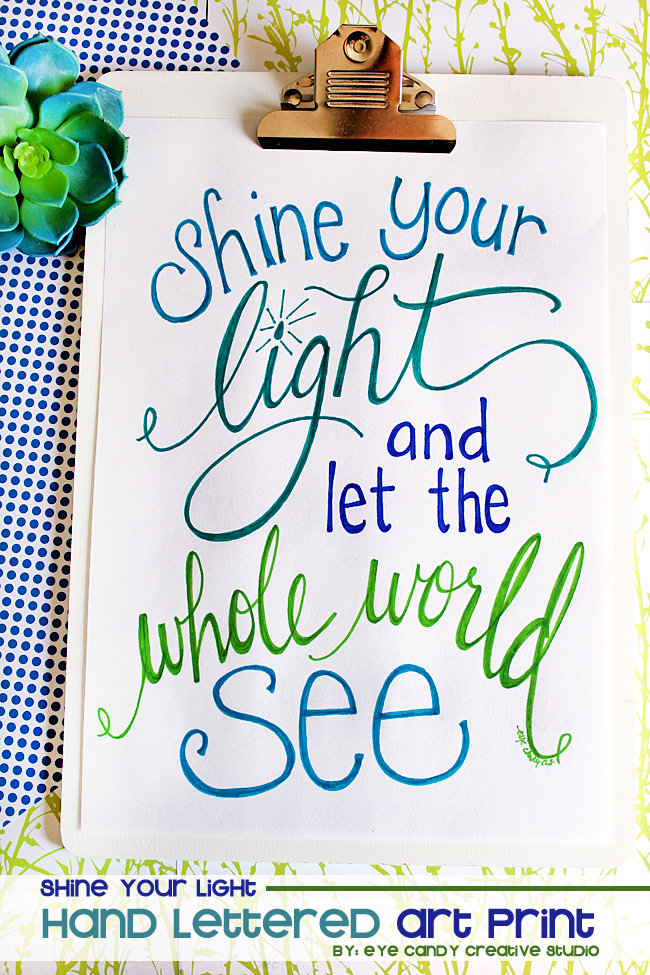 faith based art print, inspirational print, hand lettering, shine your light