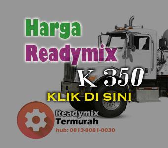 HARGA BETON READY MIX K 350 2018