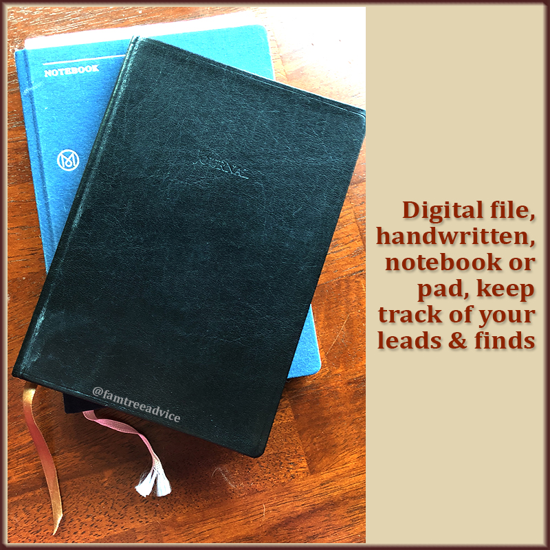 You got to keep track of your family tree discoveries. Revisit your genealogy journal often.