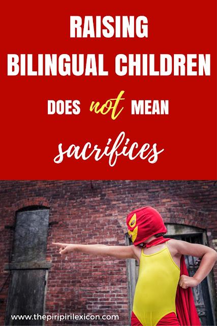 Raising bilingual children should not be about sacrifices