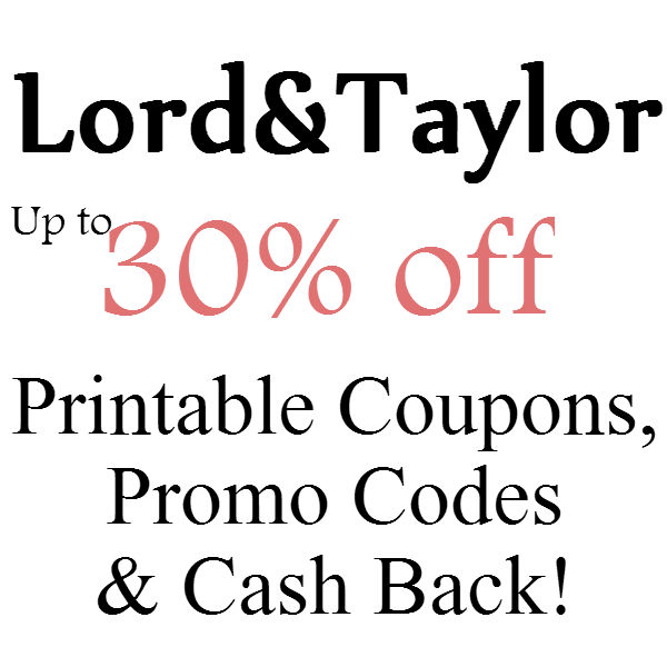 Lord & Taylor Printable Coupon February, March, April, May, June, July 2016