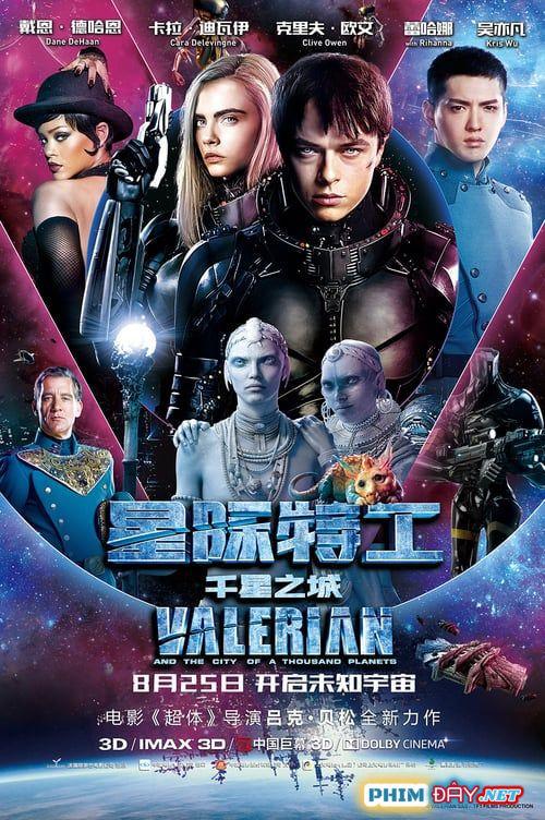 Valerian Và Thành phố Ngàn Hành Tinh - Valerian and the City of a Thousand Planets (2017)