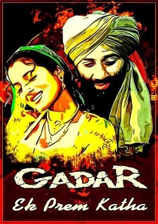 Gadar: Ek Prem Katha 2001 Full Hindi Movie Download HDRip 720p