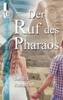 (Der) Ruf des Pharaos