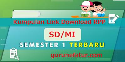 Link Download RPP 1 Lembar K13 Kelas 1 2 3 4 5 dan 6, Jum'at, 3 September 2021