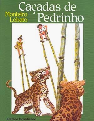 caçadas de pedrinho - monteiro lobato - editora brasiliense - sítio do picapau amarelo - manoel victor filho - jacob levitinas - década de 1990 - década de 2000 - capa de livro - bookcover