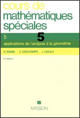 Cours De Mathématiques Spéciales - Tome 5 - applications de l'analyse à la géométrie pdf