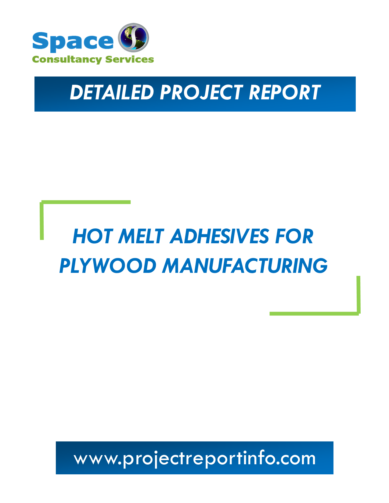 Project Report on Hot Melt Adhesives for Plywood