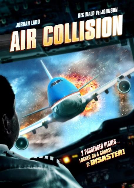 Air Collision (2012) นาทีระทึกชนเหนือฟ้า