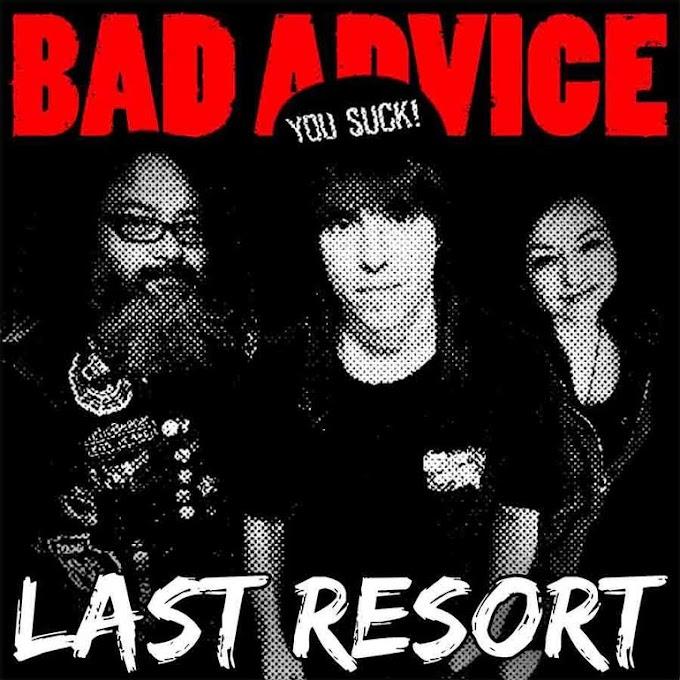 "Bad Advice stream new song ""Last Resort"""