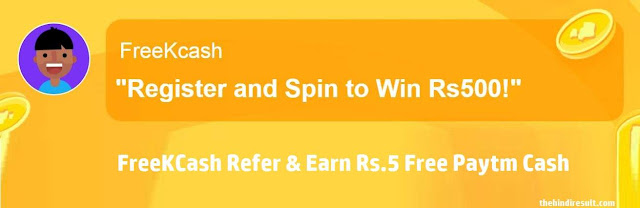 FreeKCash: Earn Rs.5 Free Paytm Cash+Rs.10 Per Hour