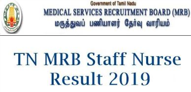 TN MRB Exam Result 2019 for Staff Nurse now available on mrb.tn.gov.in