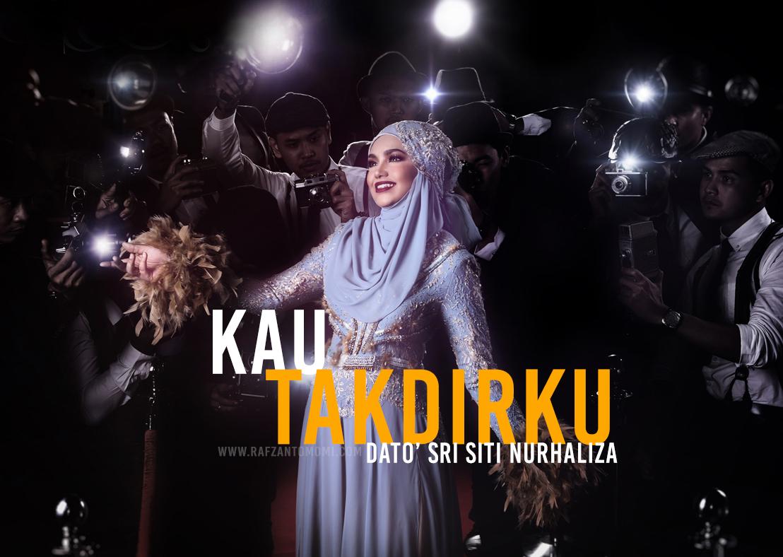 Lirik Lagu Kau Takdirku - Dato' Sri Siti Nurhaliza (OST Tiada Arah Jodoh Kita)