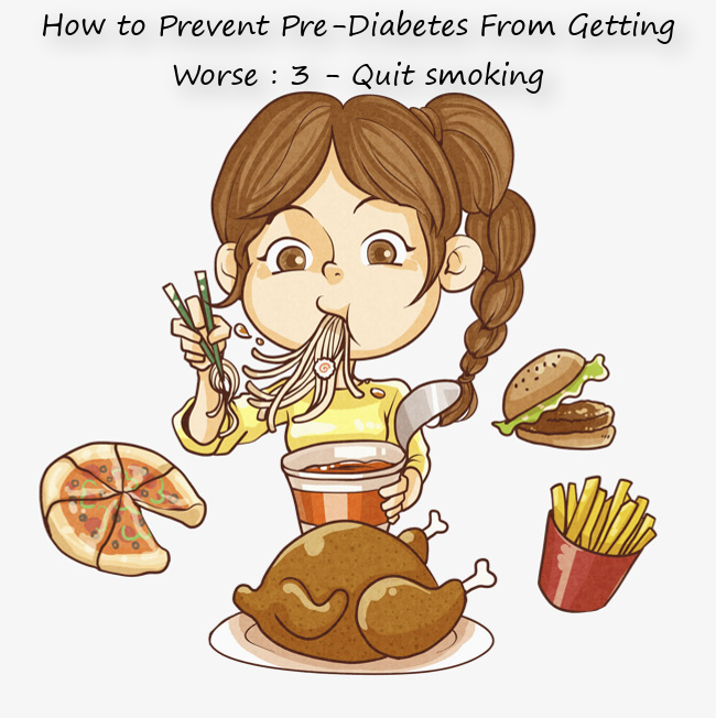 How to Prevent Pre-Diabetes From Getting Worse : 3 - Quit smoking