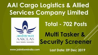 AAICLAS Recruitment 2019 For 702 Multi Tasker & Security Screener Posts