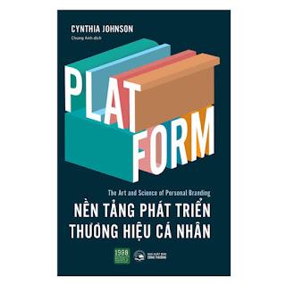 PLATFORM - Nền Tảng Phát Triền Thương Hiệu Cá Nhân ebook PDF-EPUB-AWZ3-PRC-MOBI