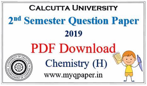Calcutta University Chemistry Honours Question Paper Download PDF 2019 2nd Sem.