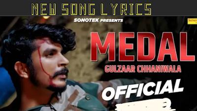 Medal Song Lyrics | Gulzaar Chhaniwala Latest song lyrics 2019