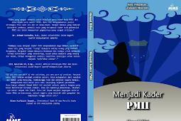 (Ebook) Buku Menjadi Kader PMII - Ahmad Hifni