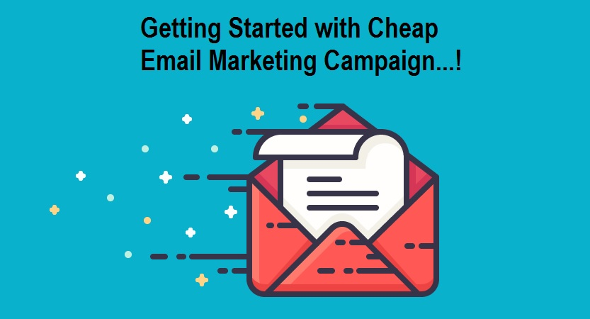 Cheap Email Marketing Campaign