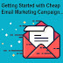 A Beginner's Guide to Low-Budget (Cheap) Email Marketing Campaign with GetResponse