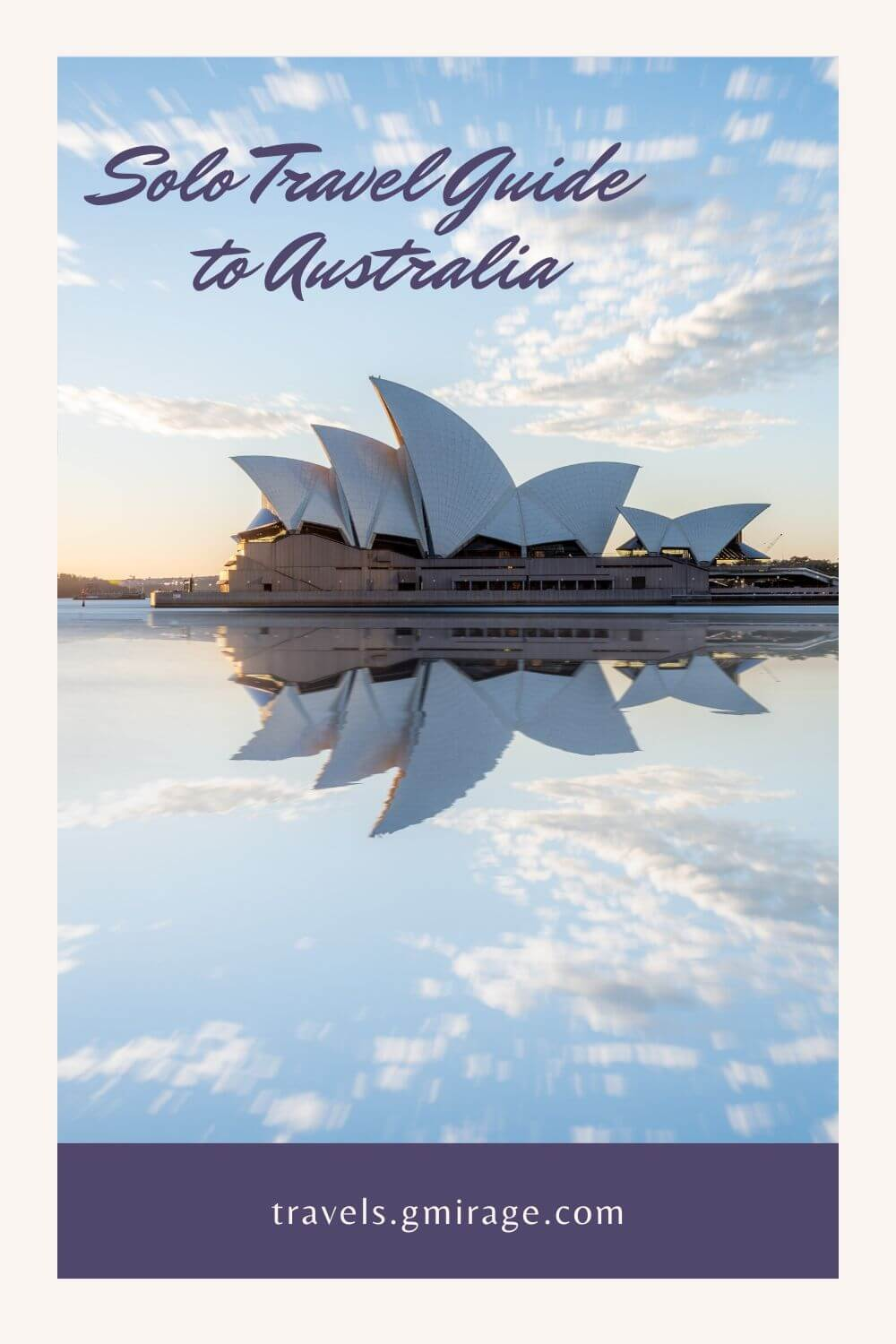 Solo Travel Guide to Australia