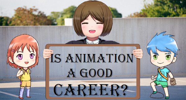 Career in Animation | is Animation a good career
