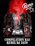 Planète Rai Remix 2020 Vol 21
