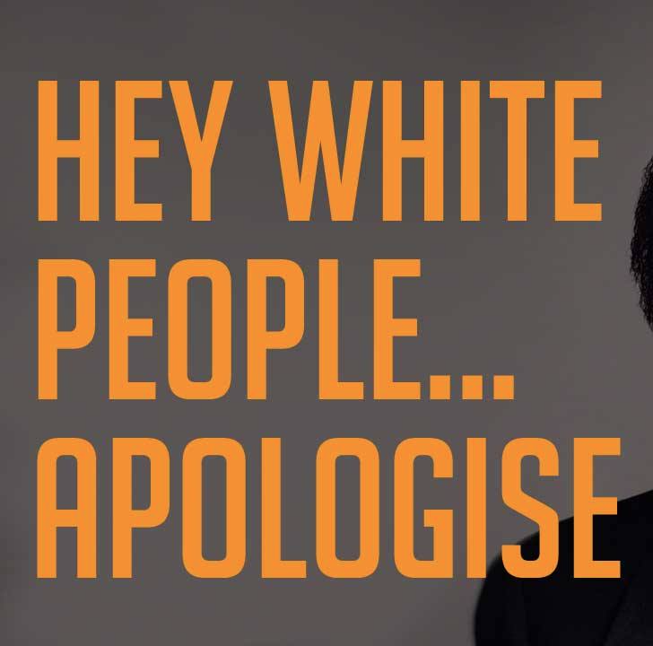 Hey White People... Apologise - Renaldo Gouws