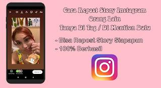 Cara Repost Story Instagram Orang Lain Tanpa Di Tag Update Terbaru