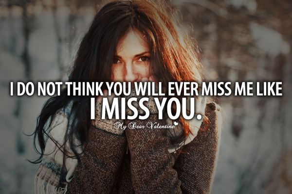 Love Text Messages Quotes Poems And Sms 21 Do You Miss Me Quotes