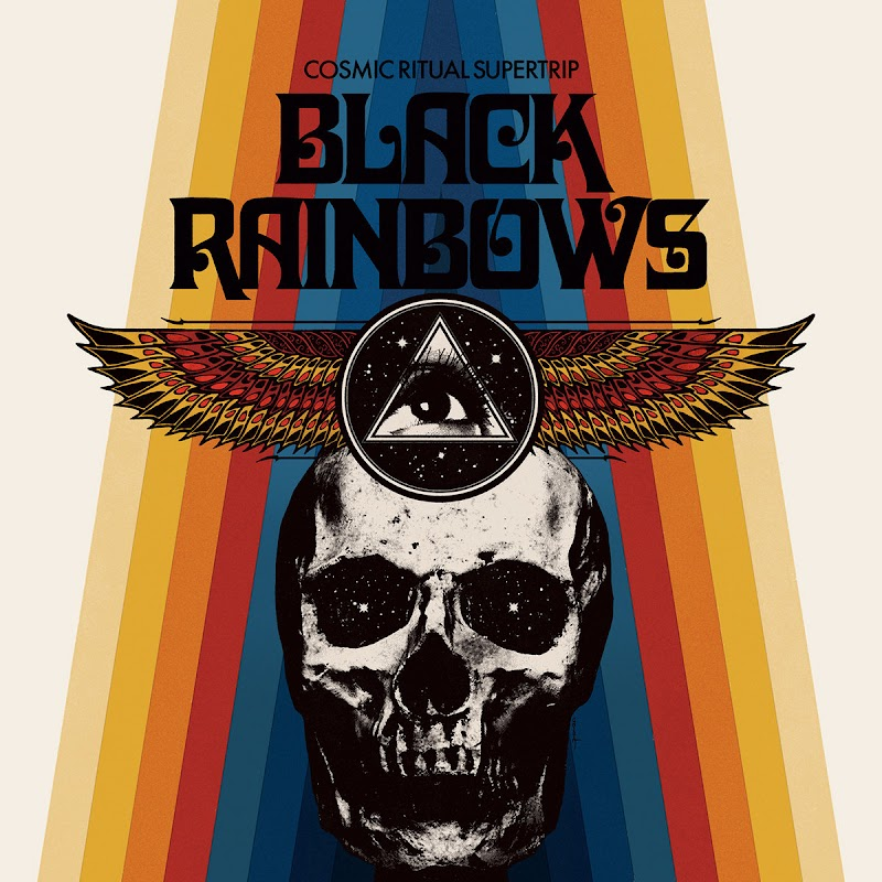 Black Rainbows - Cosmic Ritual Supertrip | Review