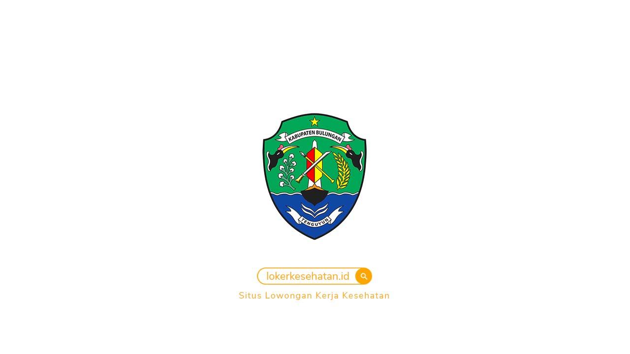 Rekrutmen Dinas Kesehatan Kabupaten Bulungan Kalimantan Utara 2020