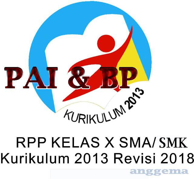 RPP PAI & BP kelas 10 SMA/SMK Kurikulum 2013 Revisi 2018