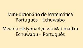 Ensino bilíngue dicionário de Matemática Português – Echuwabo pdf
