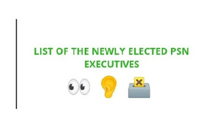 List of The Newly Elected PSN Executives