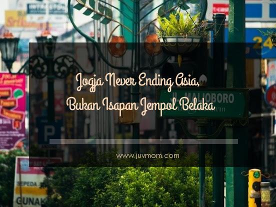 Jogja Never Ending Asia, Bukan Isapan Jempol Belaka