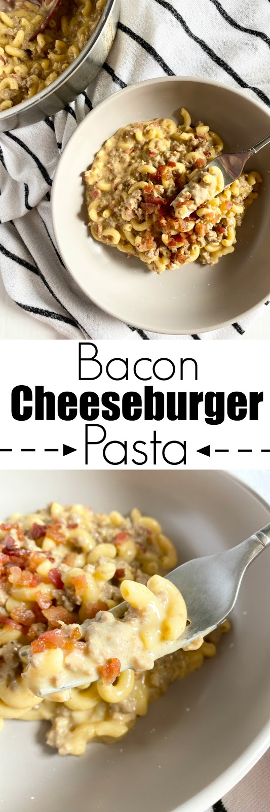 Bacon Cheeseburger Pasta #sweetsavoryeats