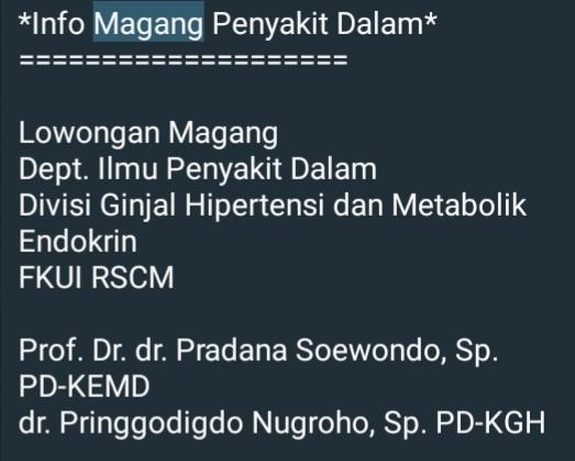 Lowongan Magang   Dept. Ilmu Penyakit Dalam  Divisi Ginjal Hipertensi dan Metabolik Endokrin   FKUI RSCM