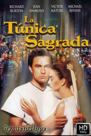 La Tunica Sagrada [1080p] [Latino-Ingles] [MEGA]